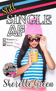 Cover Art for Still Single AF by Sherelle Green