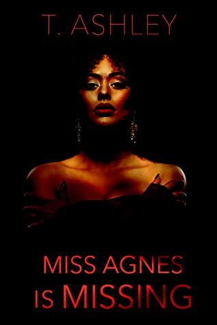 Cover Art for Miss Agnes is MIssing by T Ashley