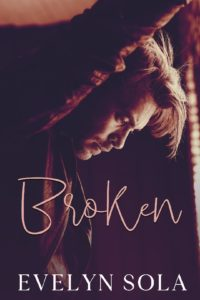 Cover Art for Broken by Evelyn Sola
