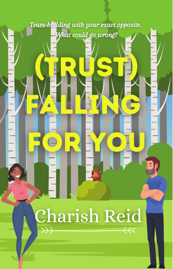 Cover Art for (Trust) Falling for You by Charish Reid