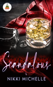 Cover Art for Scandalous by Nikki Michelle