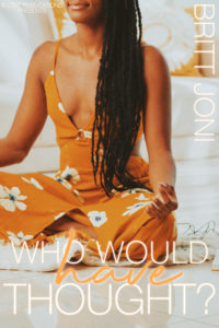 Cover Art for Who Would Have Thought? by Britt Joni
