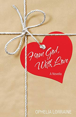 Cover Art for From God, With Love by Ophelia  Lorraine
