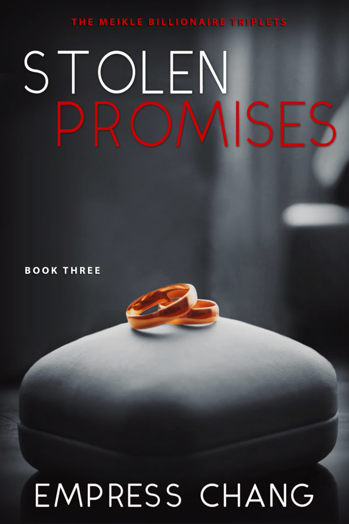 Cover Art for Stolen Promises (The Meikle Billionaire Triplets Book Three) by Empress Chang