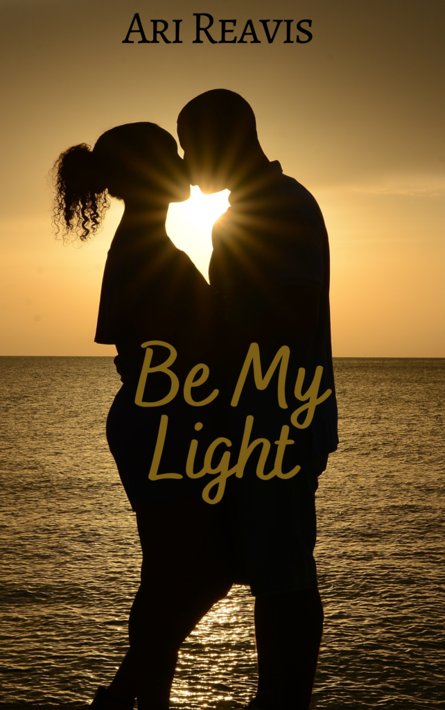Cover Art for Be My Light by Ari Reavis