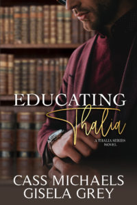 Cover Art for Educating Thalia by Gisela Grey