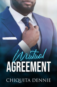 Cover Art for Mutual Agreement (A Presidential Romance): A Steamy,Fling Political Romance by Chiquita  Dennie