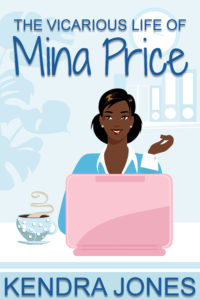 Cover Art for The Vicarious Life of Mina Price by Kendra Jones