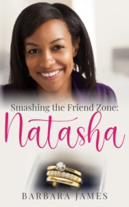 Cover Art for Smashing the Friend Zone: Natasha by Barbara James