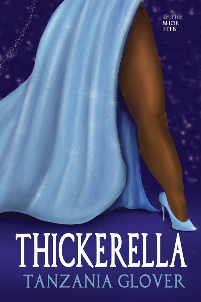 Cover Art for Thickerella by Tanzania  Glover