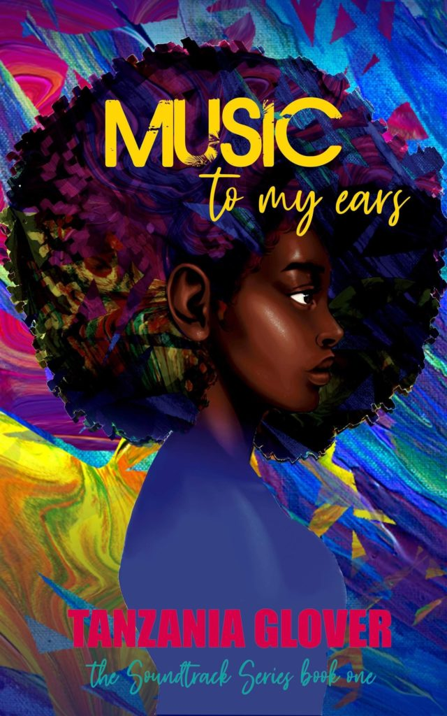 Cover Art for Music To My Ears by Tanzania Glover