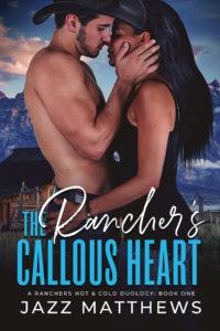 Cover Art for The Rancher's Callous Heart by Jazz Matthews