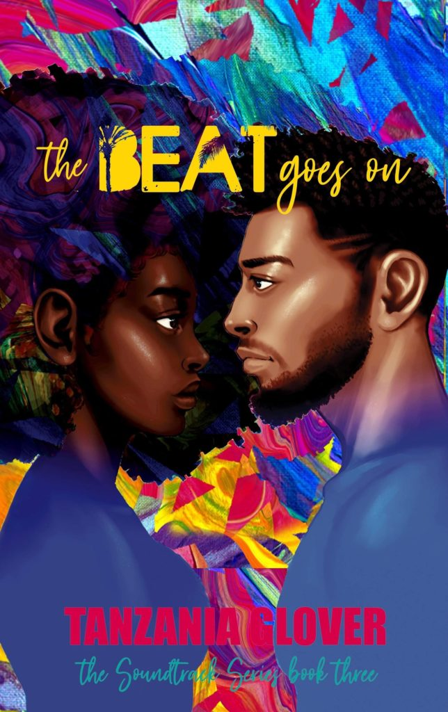 Cover Art for The Beat Goes On by Tanzania Glover