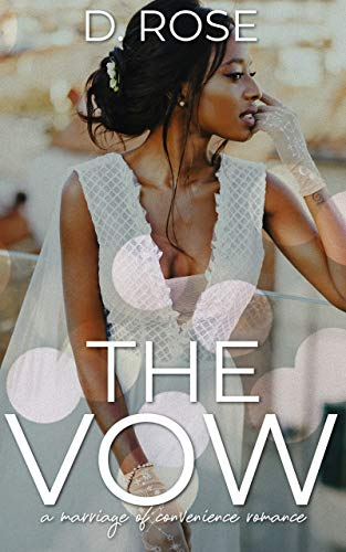 Cover Art for The Vow by D. Rose
