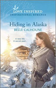 Cover Art for Hiding In Alaska by Belle Calhoune