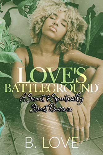 Cover Art for Love's Battleground by B. Love