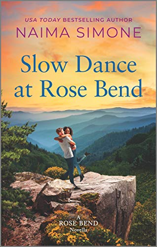 Cover Art for Slow Dance At Rose Bend by Naima Simone