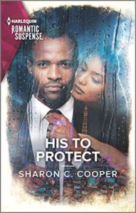 Cover Art for His To Protect by Sharon C. Cooper