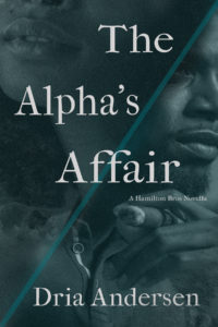 Cover Art for The Alpha's Affair by Dria Andersen