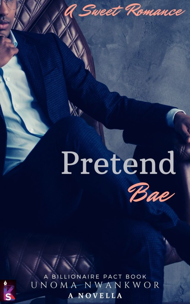 Cover Art for Pretend Bae by Unoma Nwankwor