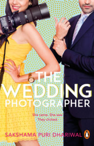 Cover Art for The Wedding Photographer by Sakshama Puri Dhariwal