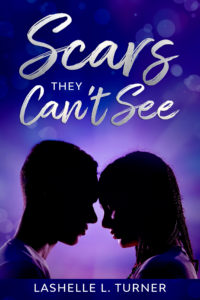 Cover Art for Scars They Can't See by LaShelle L. Turner