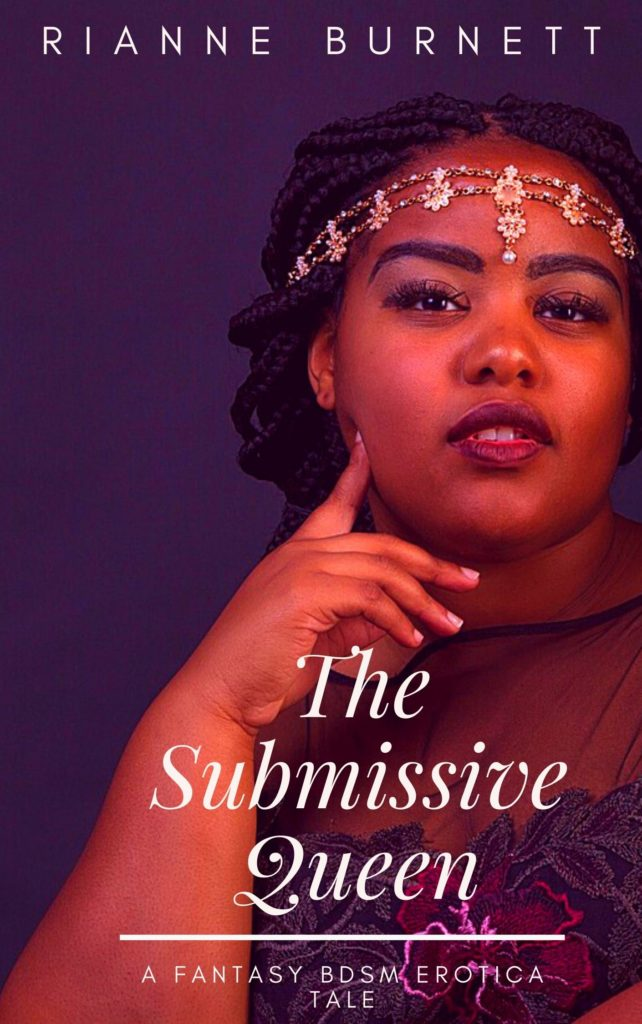 Cover Art for The Submissive Queen by Rianne Burnett