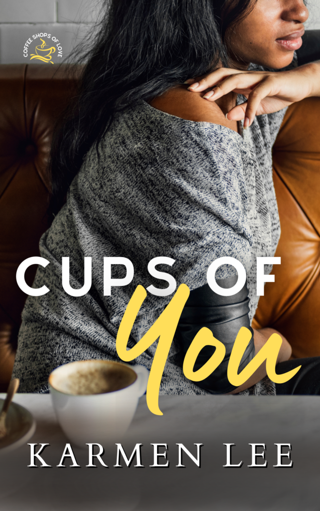 Cover Art for Cups of You by Karmen Lee