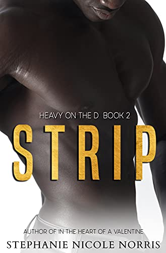 Cover Art for Strip by Stephanie Nicole  Norris