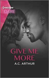 Cover Art for Give Me More by A.C. Arthur