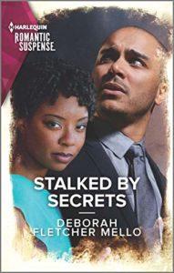 Cover Art for Stalked by Secrets by Deborah Fletcher Mello