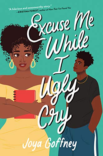 Cover Art for Excuse Me While I Ugly Cry by Joya Goffney