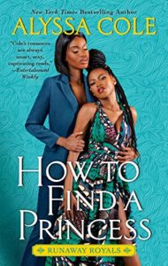Cover Art for How To Find A Princess by Alyssa  Cole
