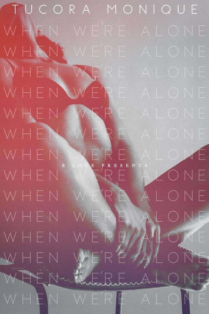 Cover Art for When We're Alone by Tucora Monique