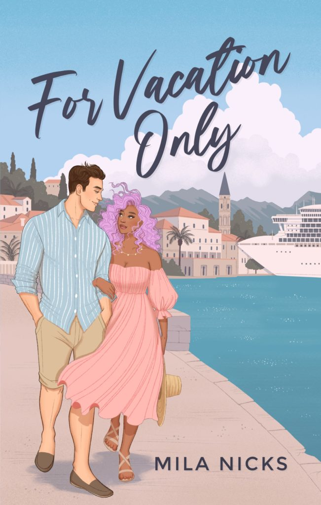 Cover Art for For Vacation Only by Mila  Nicks