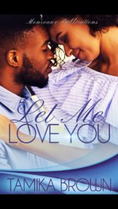 Cover Art for Let Me Love You by Tamika Brown