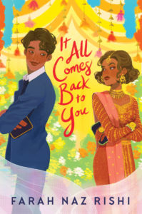 Cover Art for It All Comes Back to You by Farah Naz Rishi