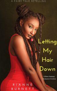 Cover Art for Letting My Hair Down by Rianne Burnett