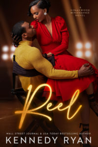 Cover Art for Reel by Kennedy Ryan