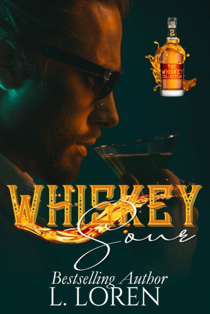Cover Art for Whiskey Sour by L.  Loren