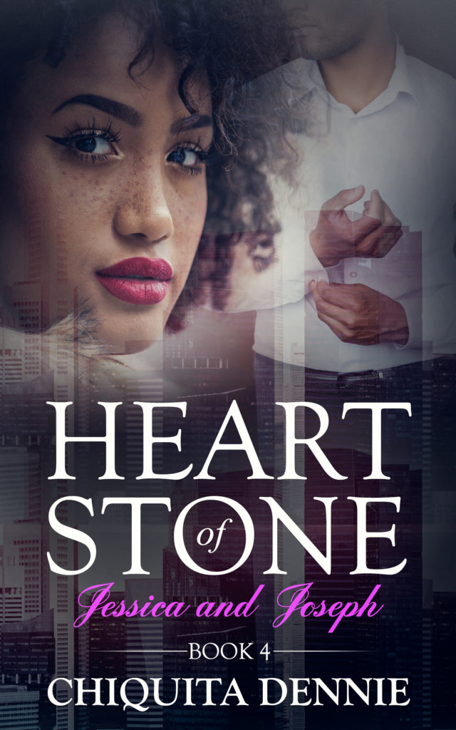 Cover Art for Heart of Stone Book 4 (Jessica and Joseph): Heart of Stone Series by Chiquita  Dennie