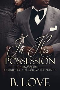 Cover Art for In His Possession by B. Love