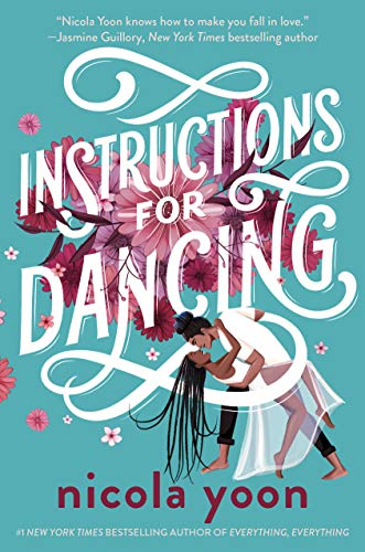 Cover Art for Instructions for Dancing by Nicola Yoon