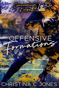 Cover Art for Offensive Formations by Christina C.  Jones