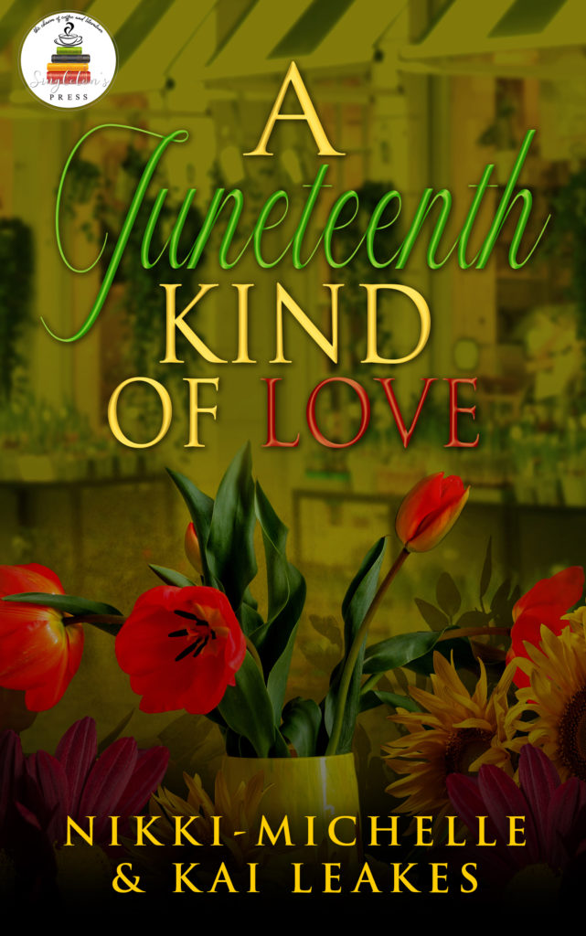 Cover Art for A Juneteenth Kind of Love (A Sojourner Falls Tale Book 3) by Nikki-Michelle & Kai Leakes