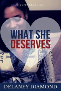 Cover Art for What She Deserves by Delaney Diamond