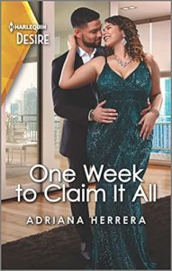 Cover Art for One Week to Claim It All by Adriana Herrera
