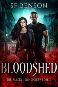 Cover Art for Bloodshed: the BlackGuard Society, Book 2 by SF Benson