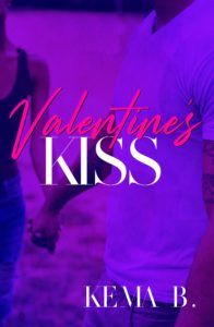 Cover Art for Valentine's Kiss by Kema B.