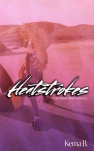 Cover Art for Heatstrokes by Kema B.